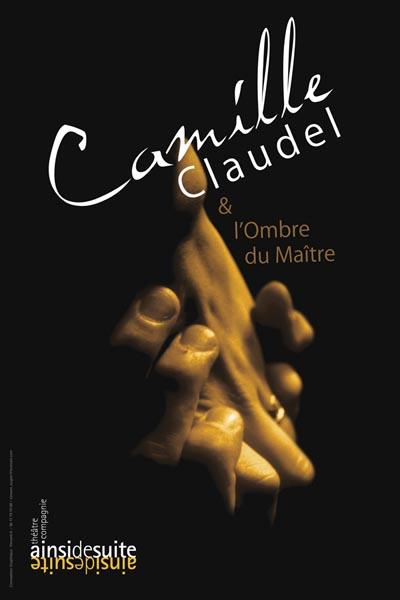 Camille Claudel et l'ombre du maître